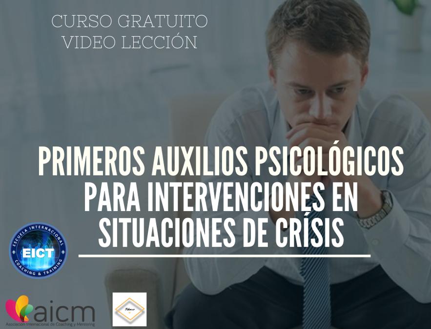 Curso gratuito: Primeros auxilios psicológicos para intervenciones en situaciones de crisis Con EITC
